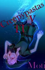 creepypastas y tu EDITANDO by Xfficial_Moti