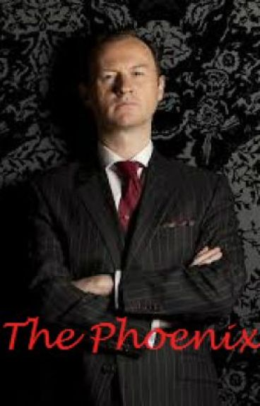 The Phoenix - A Sherlock Fanfic by MySuperWhoLock