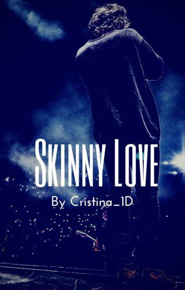 Skinny Love // Harry Styles