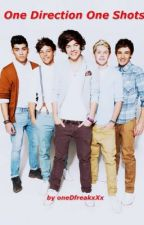 One Direction - One Shots! by oneDfreakxXx