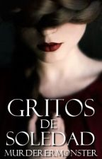 Gritos de soledad [.5] by MurdererMonster