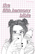 fifth harmony bible by unconscience