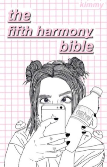 fifth harmony bible