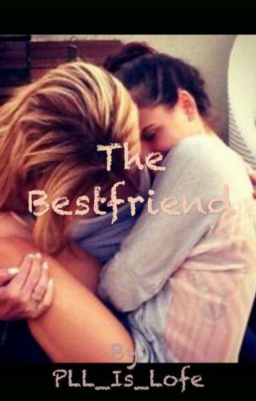 The Bestfriend | A Lesbian Story