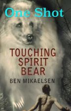 Touching Spirit Bear- Chapter 29 by howellforhim