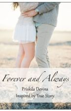 Forever and Always (Michelle's POV) by priskiladevina