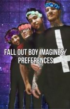 Fall Out Boy Imagines/Preferences by frecklesteaandmusic