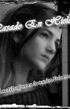 """""""Pasado en Hielo"""" by ScarletCode"""