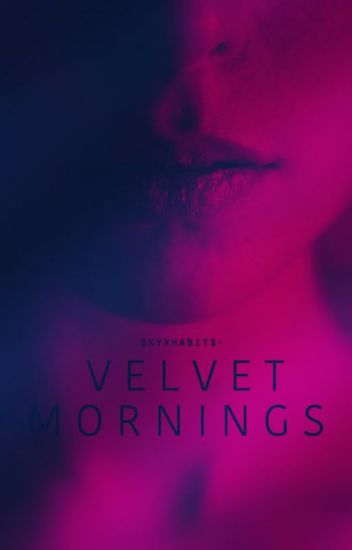 Velvet Mornings (18+)