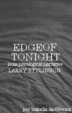 EDGE OF TONIGHT (LS) by louisgodga