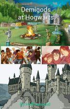 Demigods at Hogwarts(Percy Jackson Fanfiction) by HalfDemigod