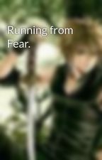 Running from Fear. by kh4082