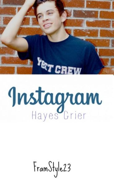 Instagram - Hayes Grier.