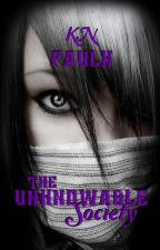 The Unknowable Society, A World Unseen Novel by fobfreak1