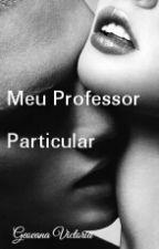 Meu Professor Particular by Vih_gi