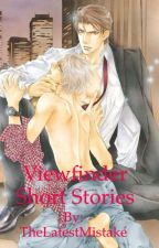 viewfinder short stories by TheLatestMistake