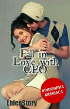 Fall In Love With CEO ( Revisi ) Complete by LhieaStory