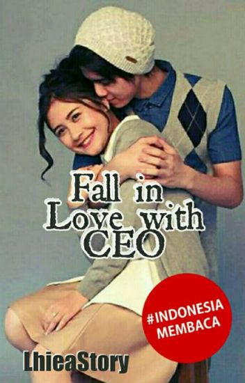 Fall In Love With CEO ( Revisi ) Complete