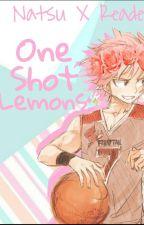 Natsu x reader one shot lemons by Smol_Onigiri