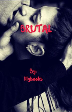 Brutal  by lilybooks
