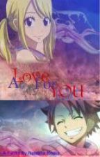 A love from you♥ (Fairy Tail Fanfiction)  by sunshineray12453