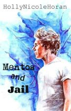 Mentos and Jail (Niall Horan Fanfic) by HollyNicoleHoran