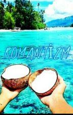 ROMANTİZM by badboimht