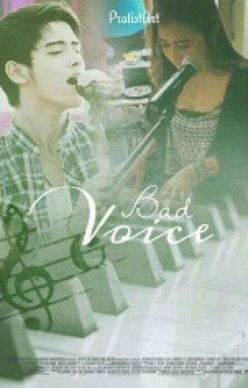 Bad Voice