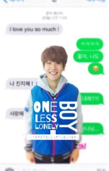 One Less Lonely Boy ➳ BaekYeol ➳ [texting]