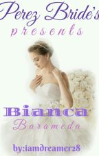 Perez Bride's Presents: Bianca Barameda Editing  by iamdreamer28