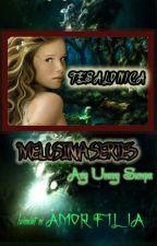 MELUSINA SERIES: Tesalonica (Ang Unang Sumpa) by AmorFilia