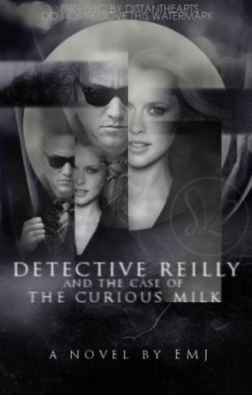 Detective Reilly And The Case Of The Curious Milk by Smilies