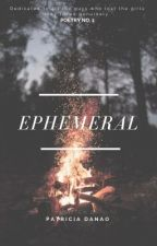 Ephemeral by patyeah