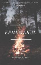 Ephemeral by patyeah