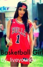 Basketball Girl by liveyourlov
