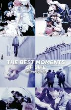 The best moments of life ; bts by notminsuga