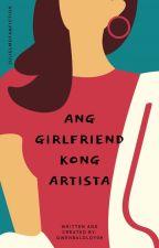 Ang Girlfriend Kong Artista (JuliElmo) by cute_gwen21