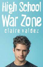 High School War Zone by ClaireValdez