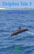 Dolphin Tale 3:Hazel and sawyer by Rebel--Wolf