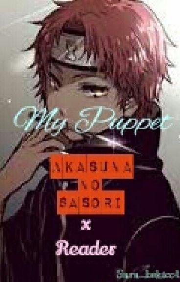 my puppet (akasuna no sasori x reader)