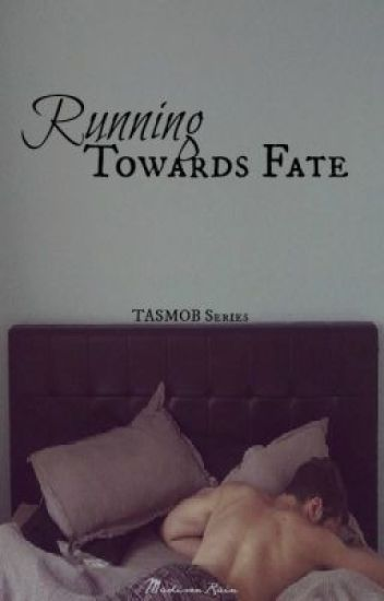 Running Towards Fate: Book 3 of the TASMOB series [GuyxGuy]