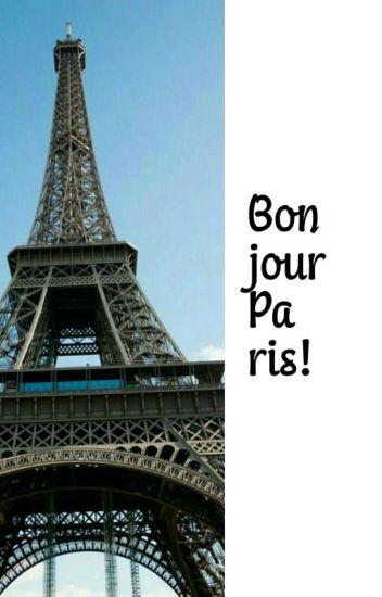 Bonjour Paris! ✅