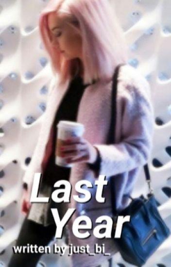 Last Year  - lrh