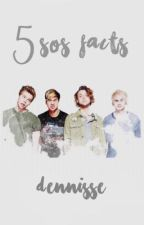 The 5SOS Facts  by jhughead