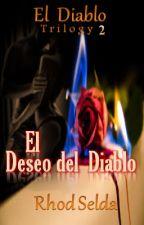 El Deseo del Diablo (Amor Del Diablo2) Complete-Unediited by rhodselda-vergo