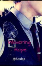 Wavering Hope (Implied!Joseph Oda x Reader) by Squipp