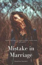 Mistake Marriage [Slow Update] by AzyuraF