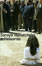 Soraya Manutchehri (Tek Bölümlük Hikaye) by dilekkaraa
