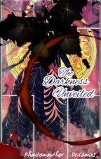 The Darkness Unveiled [DGM  Wattyaward 2015 Winner] by Phantomauthor