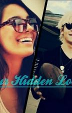 Our Hidden Love (Ross/R5 fanfic) by SmilingRydel